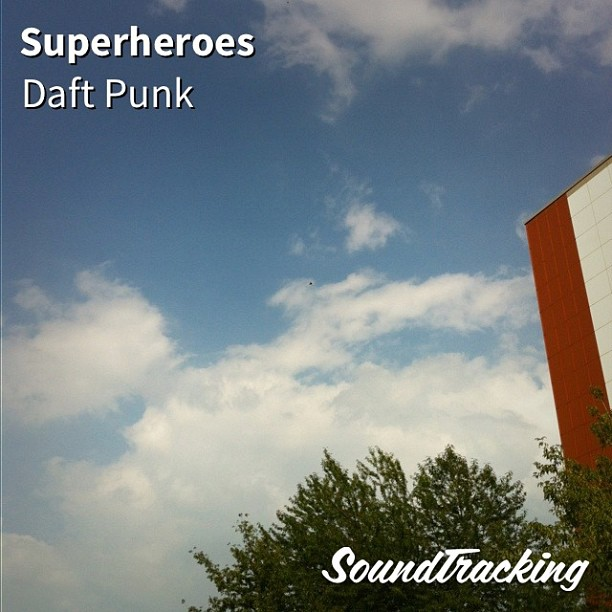 ":) ♫ ""Superheroes"" by Daft Punk 